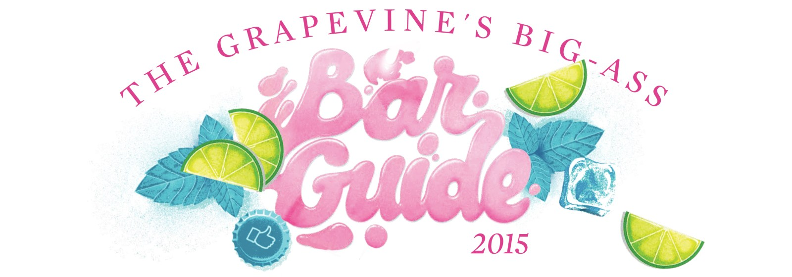 THE GRAPEVINE'S BIG-ASS BAR GUIDE 2015!
