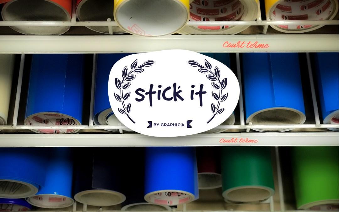 Stick It !