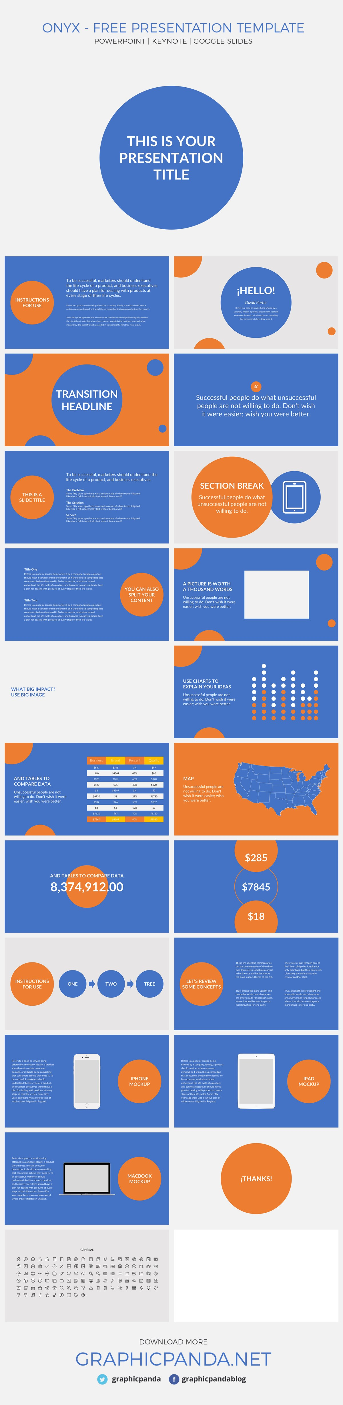 The Onyx Template is a great option when you're trying to present a business presentation to your company. The Onyx Template can be used as a Google Slides, Keynote, and Powerpoint presentation. Based on a bicolor background setting, blue and orange, Onyx Template will help you persuade your audience with its 22 business slides. In addition, the editable charts will help you plasm your ideas on them in order to portray the idea you want to leave in your audience. Onyx Template is the best free presentation you can get to present your company, products, and services to others.
