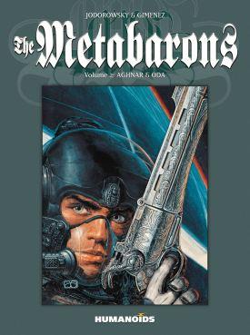 Metabarons Volume 2 Aghnar & Oda