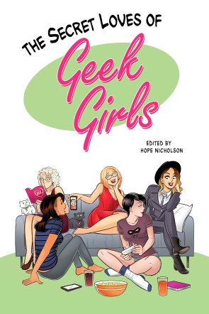 secret loves of geek girls kickstarter edition