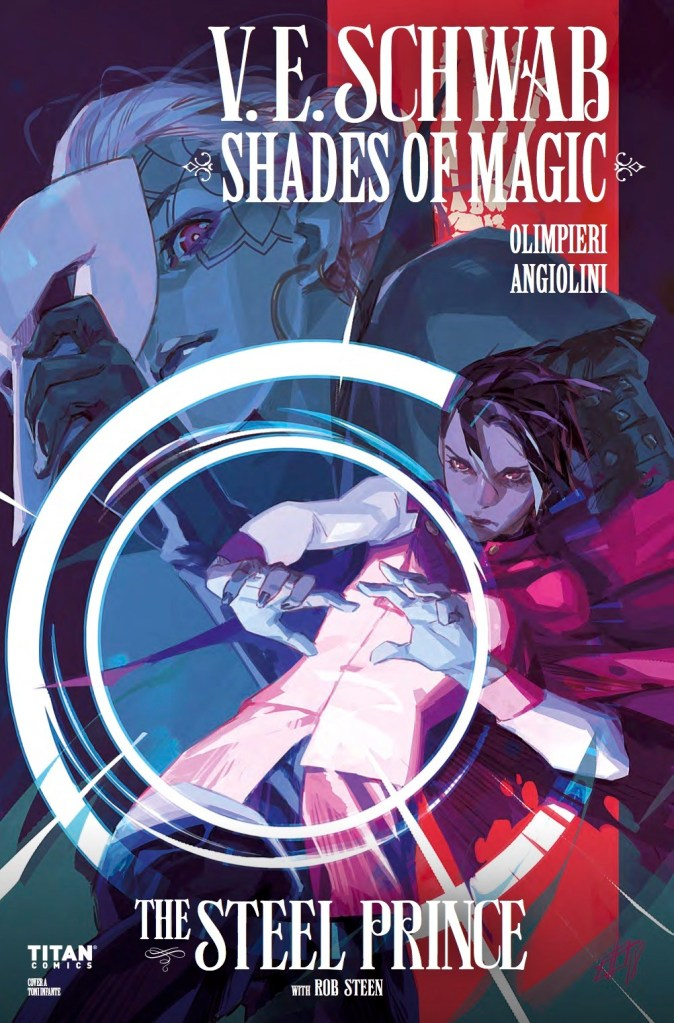 SHADES OF MAGIC: THE STEEL PRINCE #3
