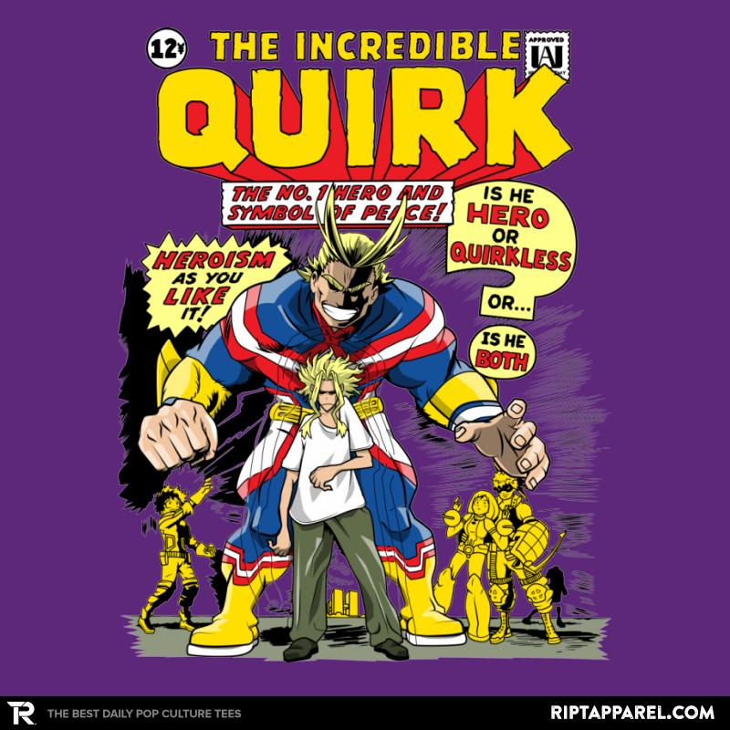 The Incredible Quirk