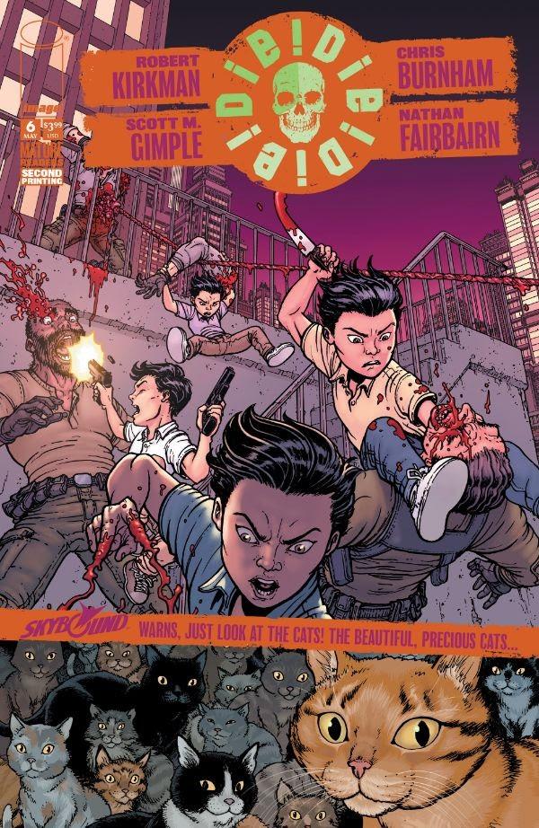 Die!Die!Die! #6, second printing