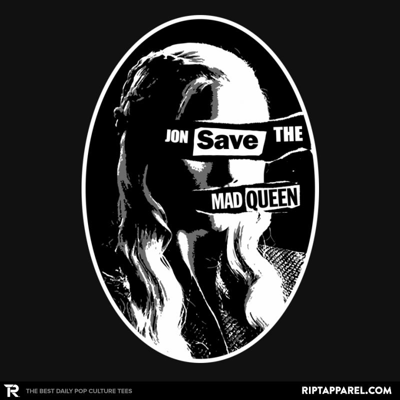 Jon Save the Mad Queen