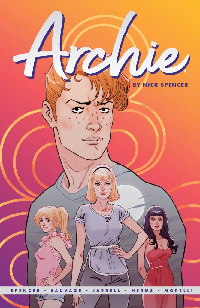 ARCHIE BY NICK SPENCER VOL. 1 (TR)