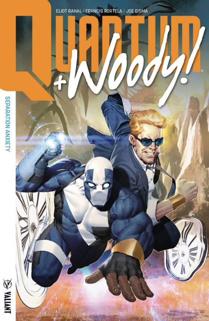QUANTUM AND WOODY! (2017) VOL. 2: SEPARATION ANXIETY