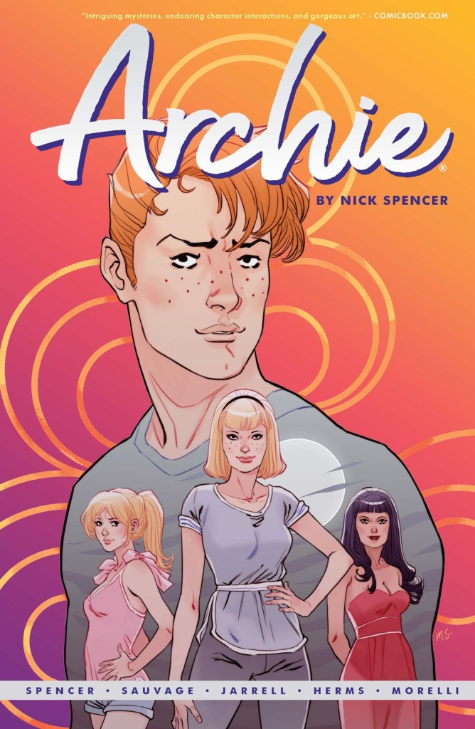 ARCHIE BY NICK SPENCER VOL. 1 (TP)