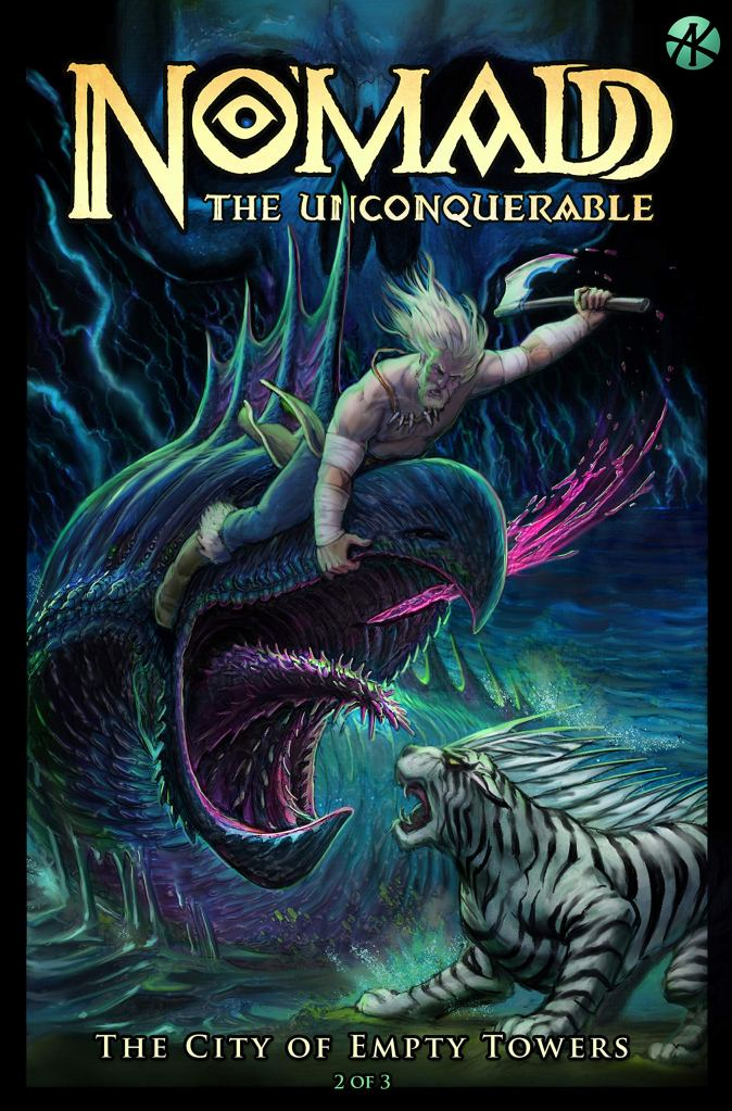 No'madd the Unconquerable: The City of Empty Towers #2