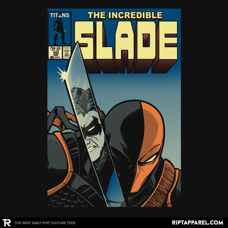 The Incredible Slade