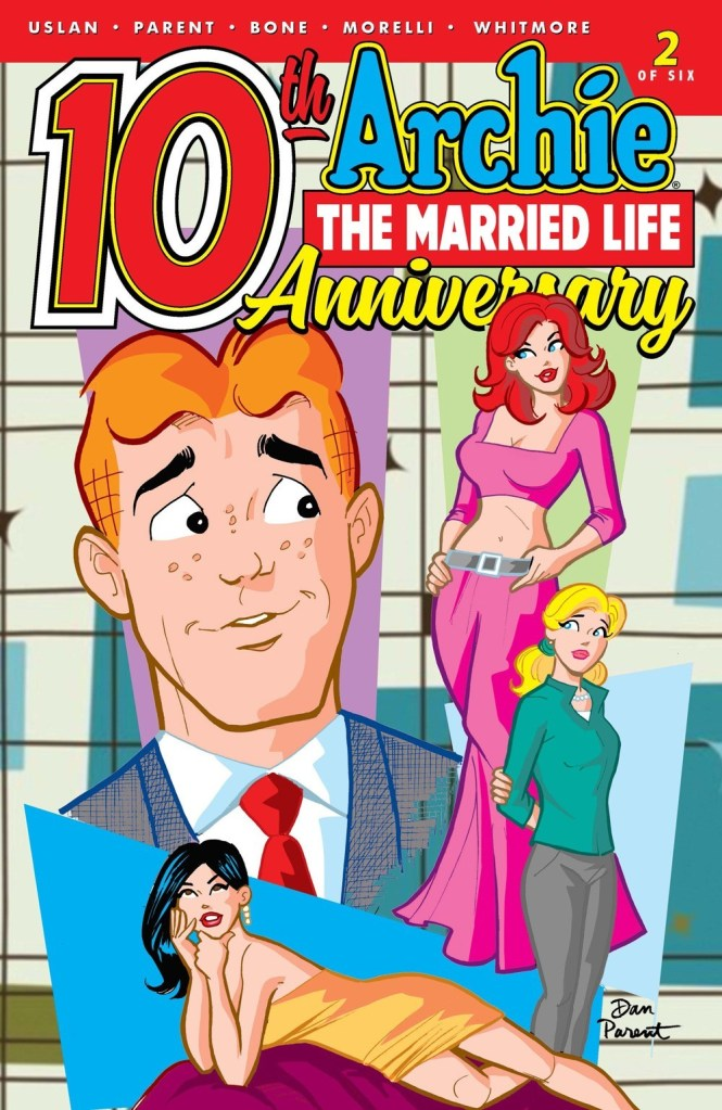 ARCHIE: THE MARRIED LIFE - 10th ANNIVERSARY #2