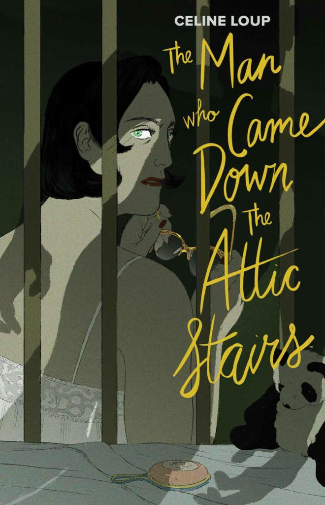 The Man Who Came Down The Attic Stairs OGN HC