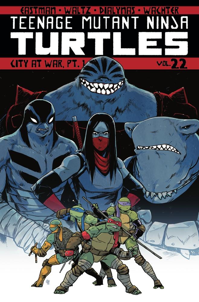 Teenage Mutant Ninja Turtles Vol. 22 City at War Pt. 1