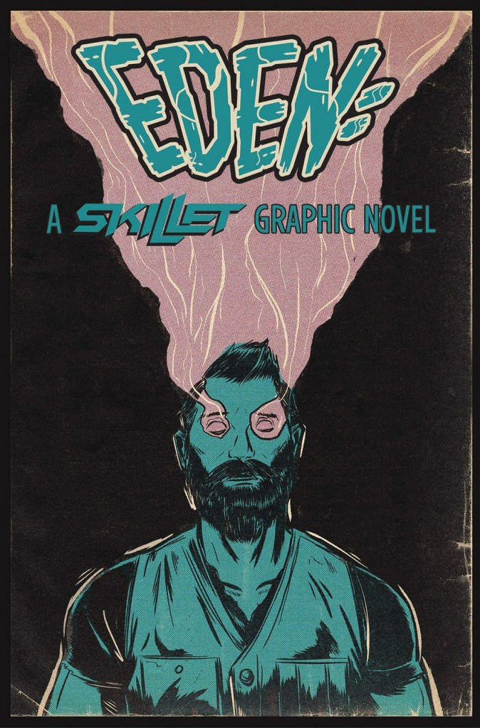 EDEN: A Skillet Graphic Novel