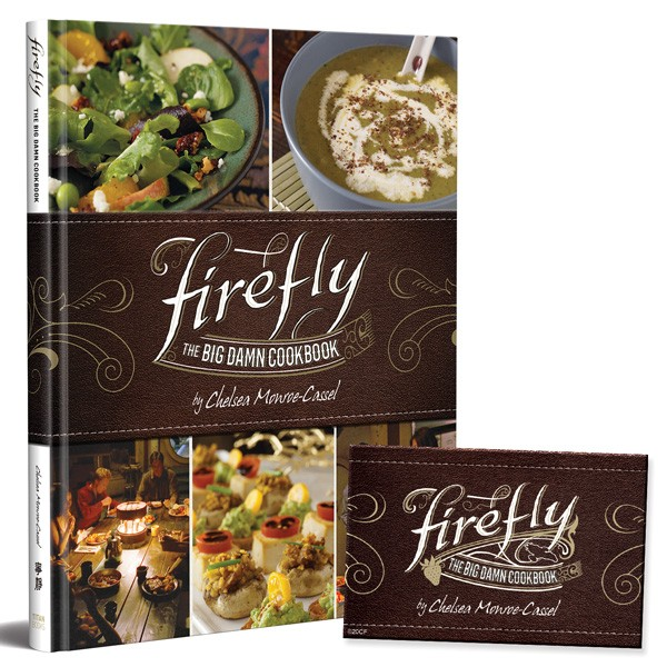 Firefly: The Big Damn Cookbook with Exclusive Firefly Magnet