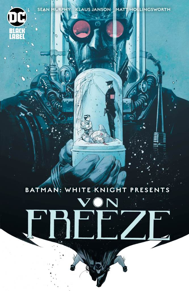 Batman: White Knight Presents Von Freeze #1