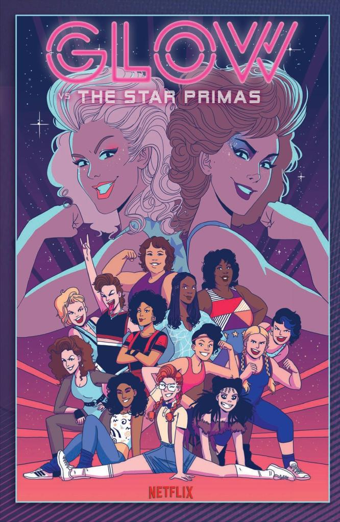 Glow Vol. 1 Versus the Star Primas