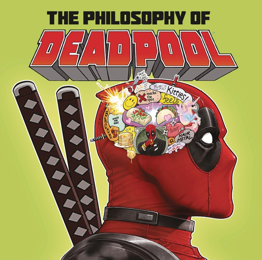 The Philosophy of Deadpool HC