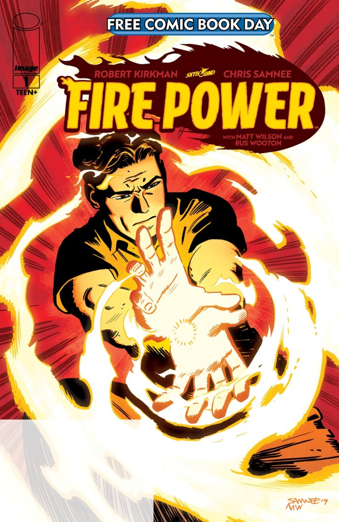 FIRE POWER #1 – ROBERT KIRKMAN & CHRIS SAMNEE