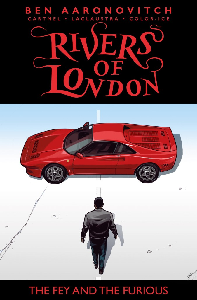 Rivers of London: The Fey & The Furious #2