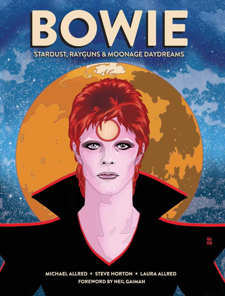 Bowie: Stardust, Rayguns, Moonage Daydreams