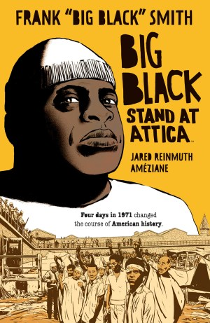 Big Black: Stand at Attica Winter Book Tour