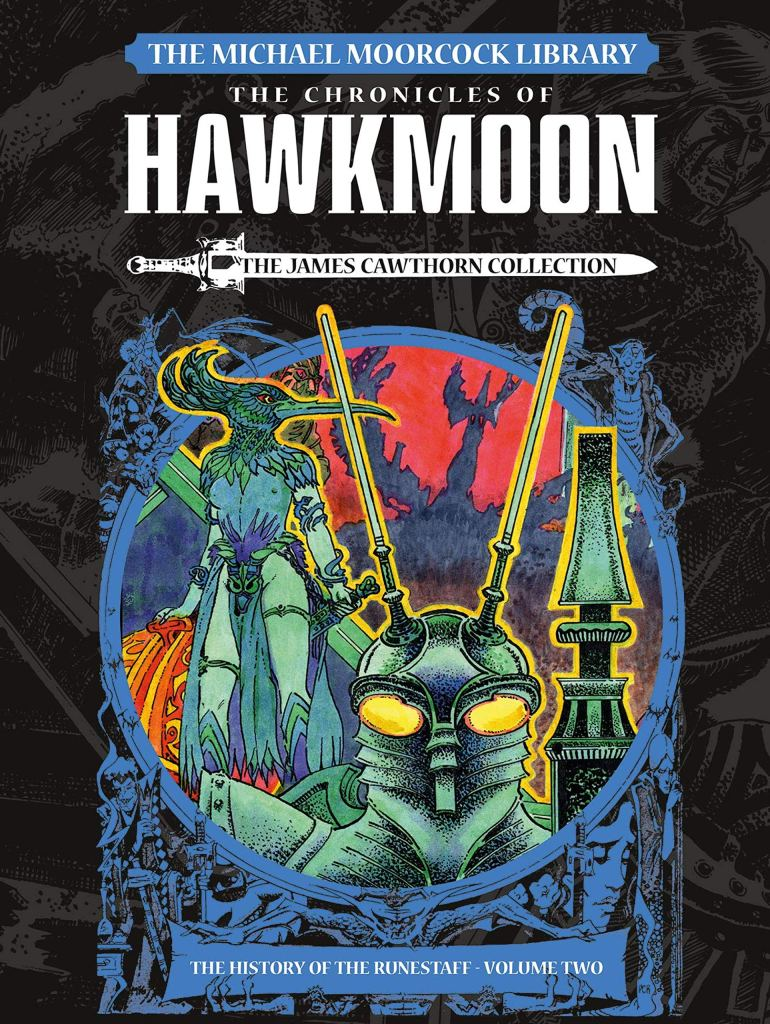 The Michael Moorcock Library: Hawkmoon: The History of the Runestaff HC