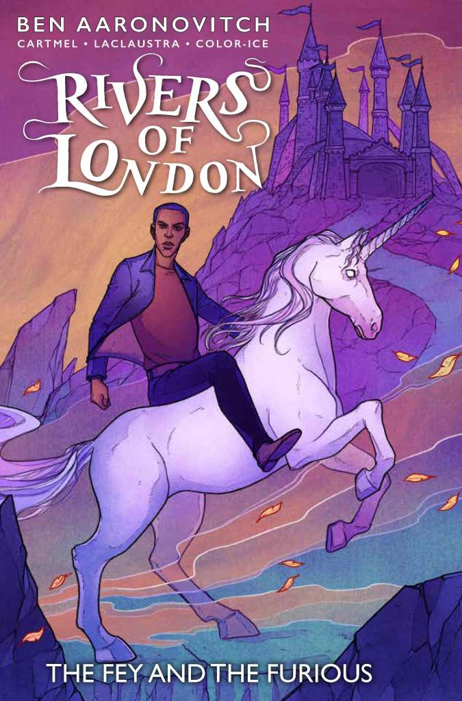 Rivers Of London: The Fey & The Furious #4
