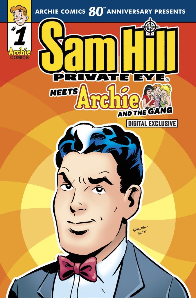ARCHIE COMICS 80TH ANNIVERSARY PRESENTS: SAM HILL
