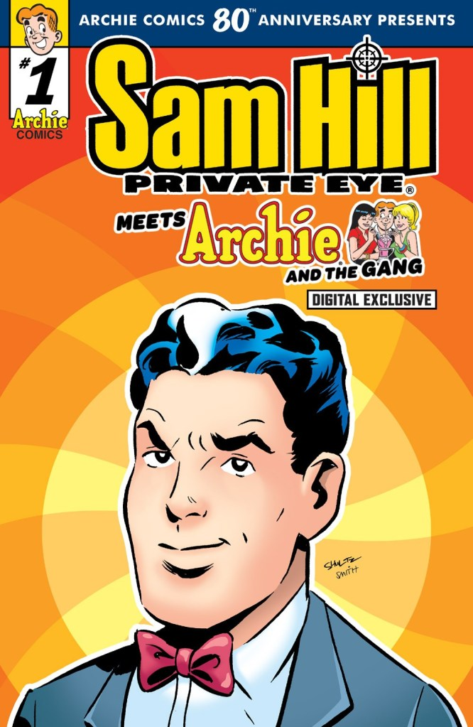 ARCHIE COMICS 80TH ANNIVERSARY PRESENTS SAM HILL