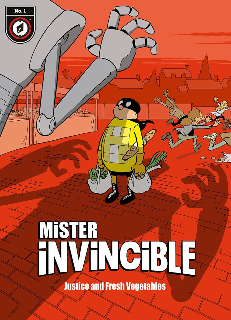 Mister Invincible #1: Justice and Fresh Vegetables