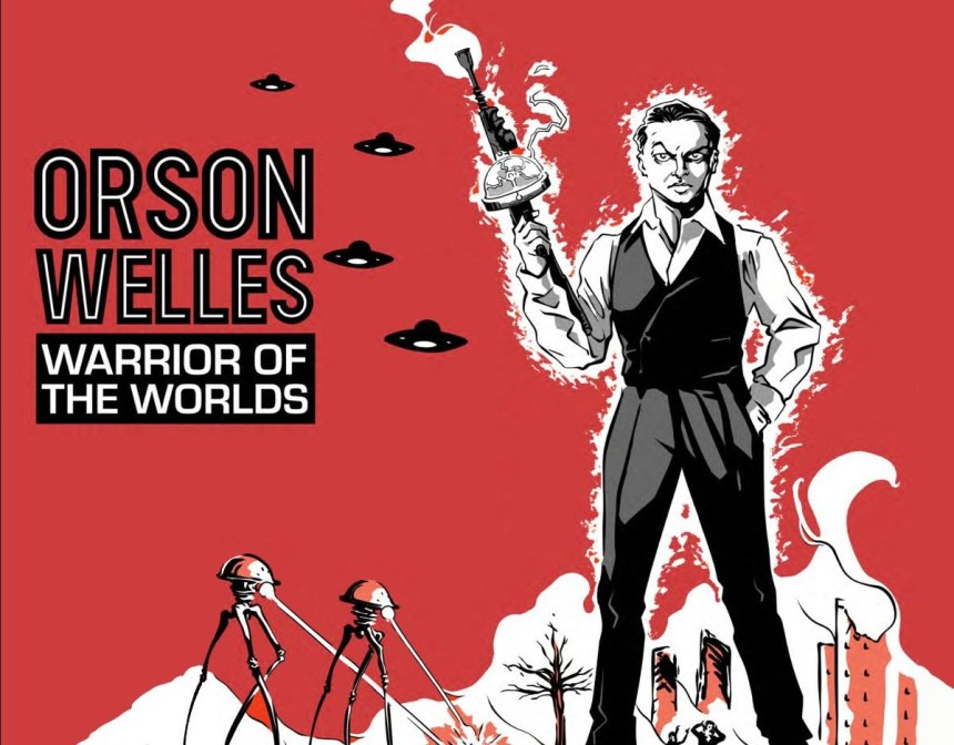 Orson Welles: Warrior of the Worlds