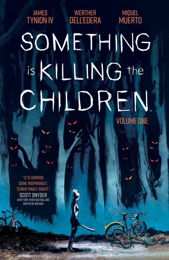 Something Is Killing The Children Vol. 1 SC