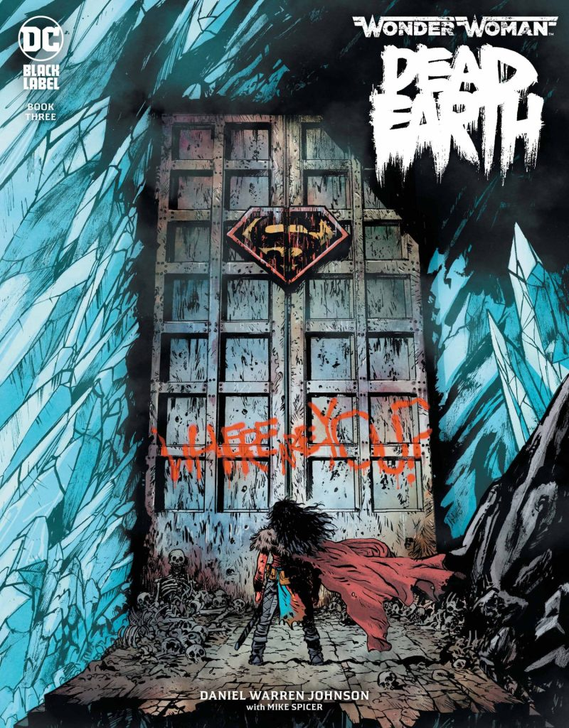 Wonder Woman: Dead Earth #3 (of 4)