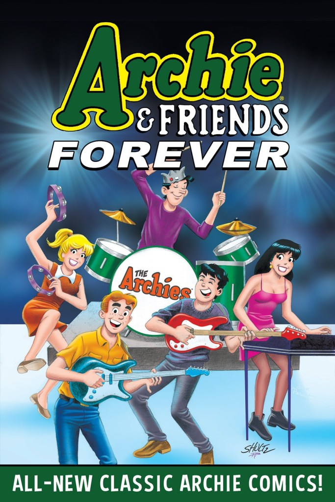 ARCHIE & FRIENDS FOREVER (TP)