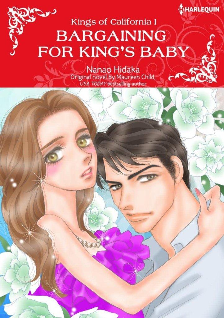 Bargaining For King's Baby Vol. 1: Kings of California