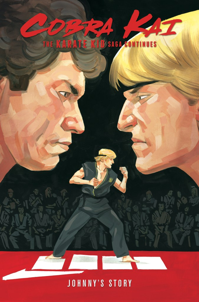 Cobra Kai: the Karate Kid Saga Continues Vol. 1