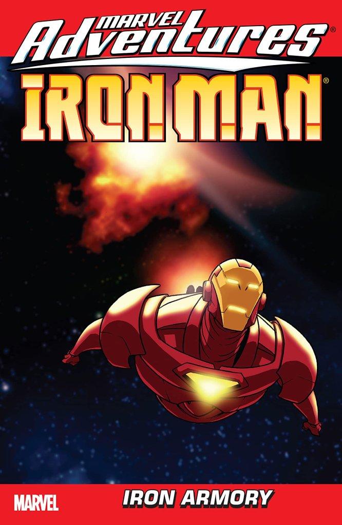 Marvel Adventures Iron Man Vol. 2: Iron Armory