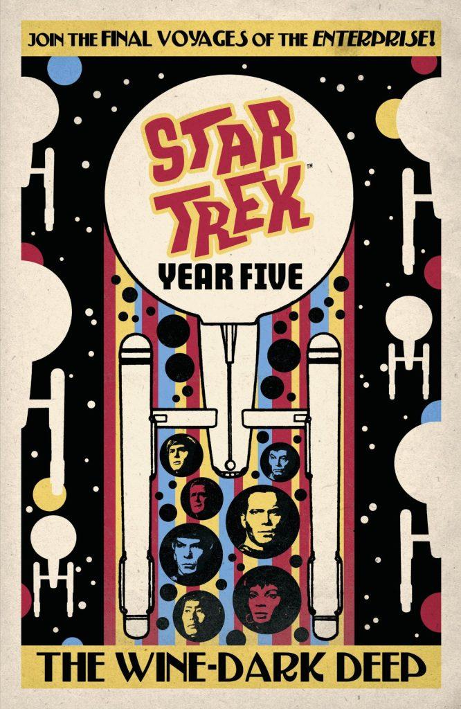 Star Trek: Year Five Vol. 2 The Wine-Dark Deep