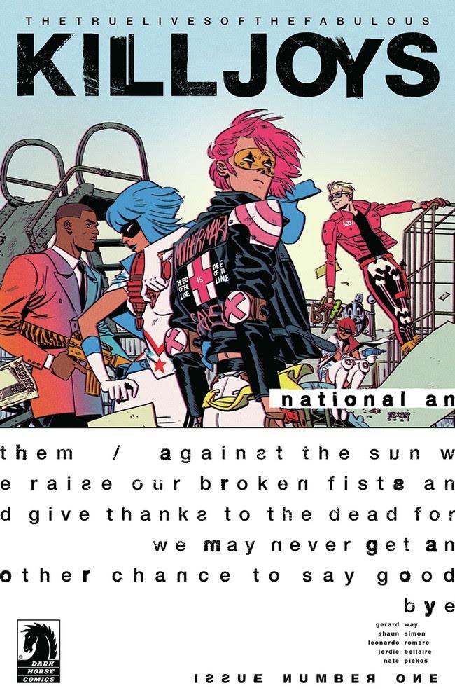 The True Lives of the Fabulous Killjoys: National Anthem #1