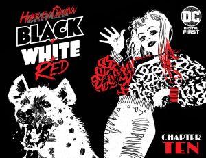 Harley Quinn: Black + White + Red Chapter Ten