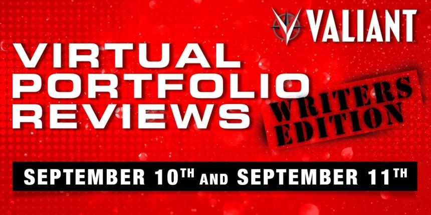 Valiant Portfolio Reviews Writers Edition