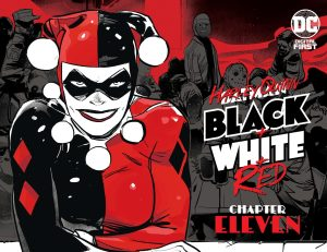 Harley Quinn: Black + White + Red Chapter Eleven