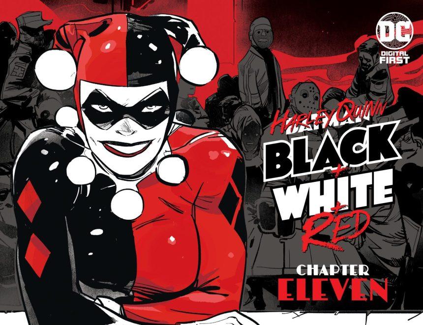 Harley Quinn Black + White + Red Chapter Eleven