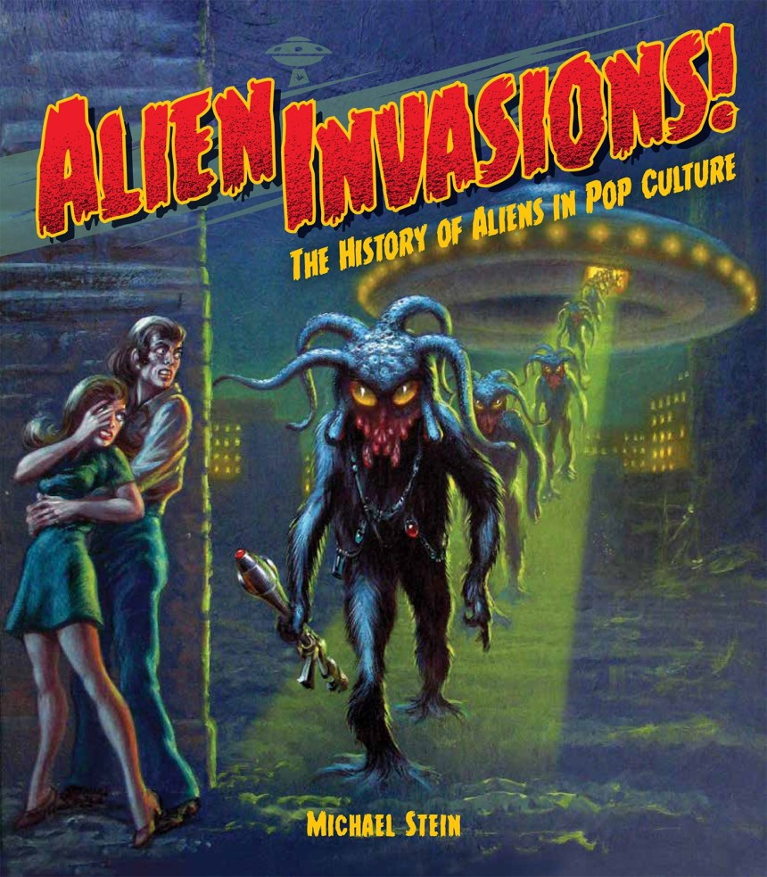 Alien Invasions: The History of Aliens in Pop Culture