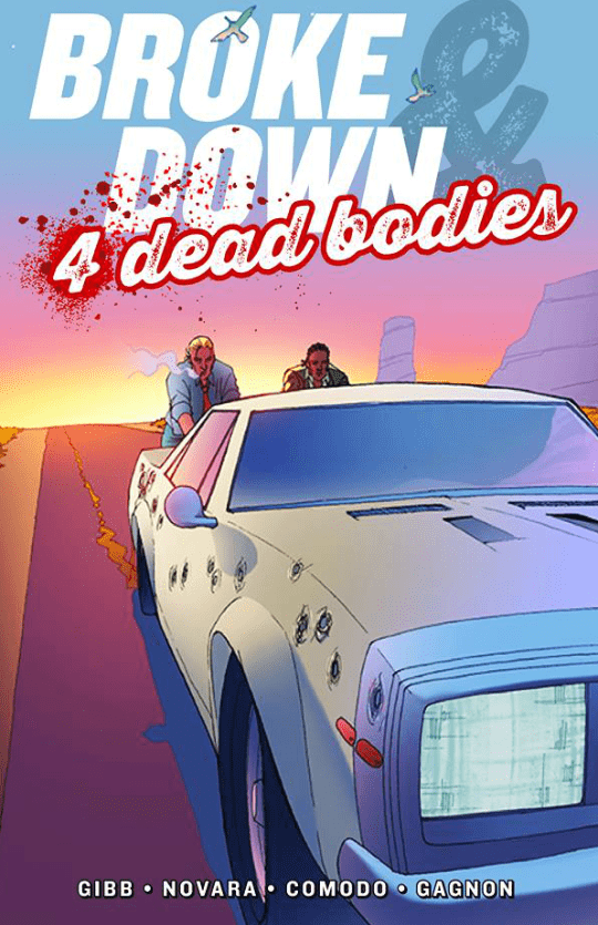 Broke Down And Four Dead Bodies