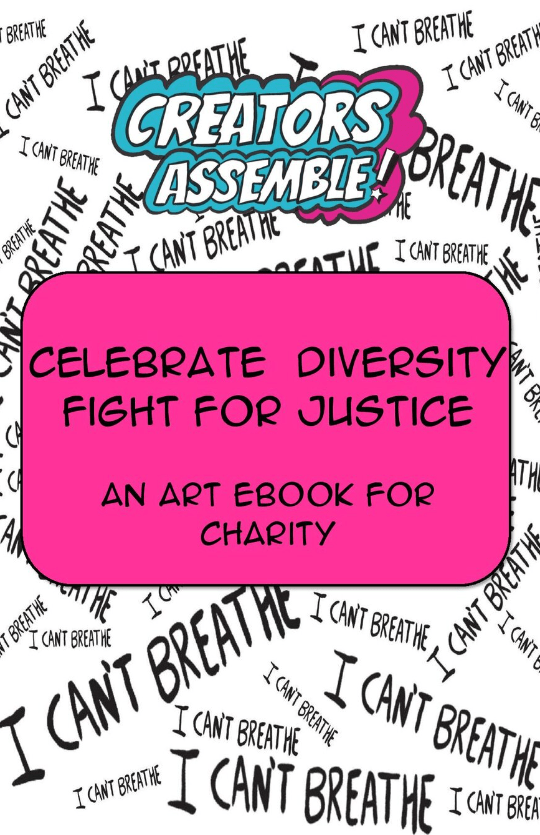 Celebrate Diversity, Fight for Justice: An Art Book for Charity