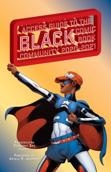 The Access Guide to the Black Comic Book Community 2020-2021