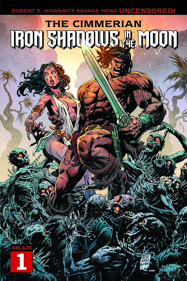 The Cimmerian: Iron Shadows in the Moon #1