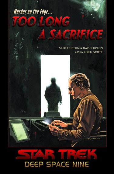Star Trek: Deep Space Nine: Too Long a Sacrifice